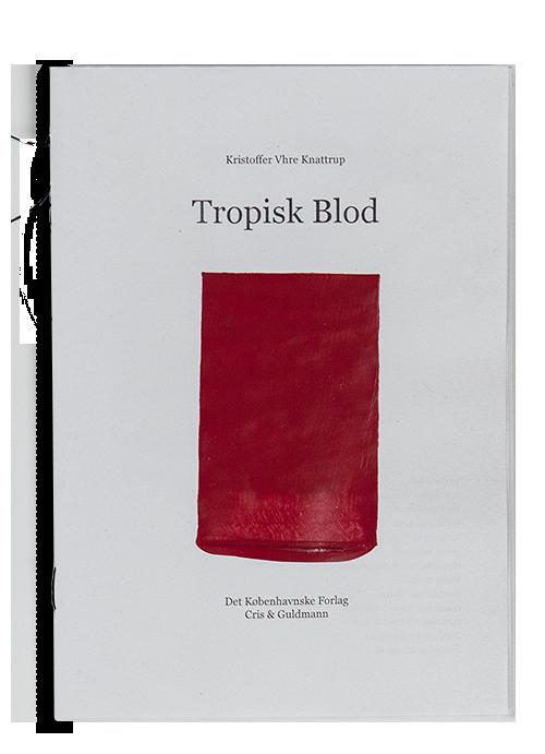 Tropisk Blod